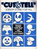 "Totline ""Cut & Tell"" Scissor Stories for Fall ~ Original Stories, Paper Plate Cut-Outs and Patterns"