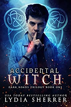 Accidental Witch (Dark Roads Trilogy 1) by [Sherrer, Lydia]