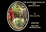 img - for Dee-Jan's Mother is Sick (Adventures of Dee-Jan and Mocka-La Doo) book / textbook / text book