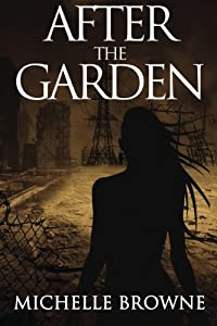 After the Garden (The Memory Bearers Saga) (Volume 1)