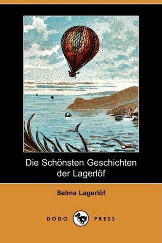 Download Die Schonsten Geschichten Der Lagerlof (Dodo Press) (German Edition) PDF