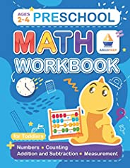 Preschool Math Workbook for Toddlers Ages 2-4: Numbers • Counting • Addition and Subtraction • Measurement + T