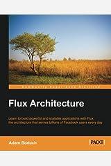 Flux Architecture Paperback
