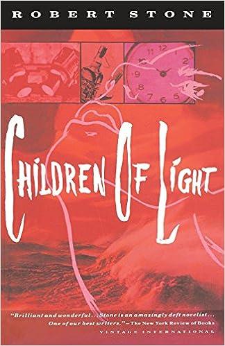 Children of Light (Vintage International): Robert Stone