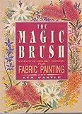 Magic Brush Fabric Painting, Lyn Castle, 0864173407