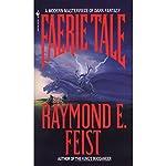 Faerie Tale | Raymond Feist