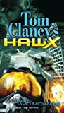 Tom Clancy's HAWX, David Michaels and Tom Clancy, 0425233197