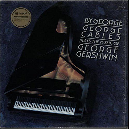 By George: George Cables Plays the Music of George (Vinyl Cables)