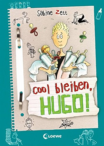 Hugo, Band 6: Cool bleiben, Hugo!
