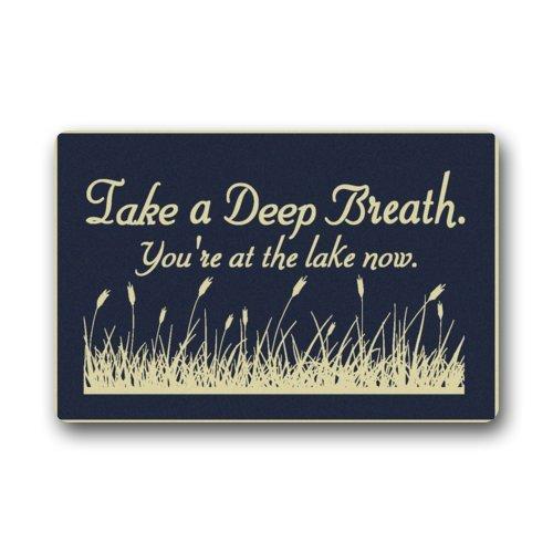 Take A Deep Breath You're At The Lake Now Indoor/outdoor Floor Mat Doormat 23.6(L) x 15.7(W) Funny Doormats