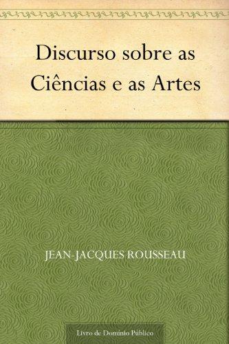Discurso Sobre as Ciências e as Artes