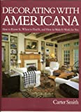 Decorating with Americana, Carter Smith, 0848706277