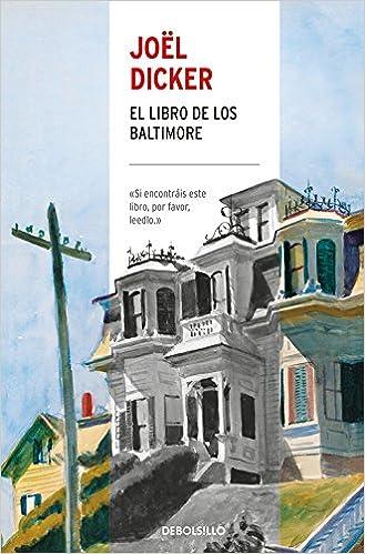 El Libro de los Baltimore (CAMPAÑAS): Amazon.es: Joël Dicker: Libros