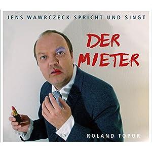 Der Mieter (Jens Wawrczeck spricht und singt) Hörbuch