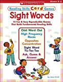 Sight Words: 15 Fun & Easy Reproducible Games That Build Fundamental Reading Skills  (Reading Skills Card Games)