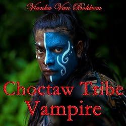 Choctaw Tribe Vampire