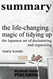 Book cover from Summary: The Life Changing Magic of Tidying Up by Marie Kondo by Millionaire Mindset Publishing