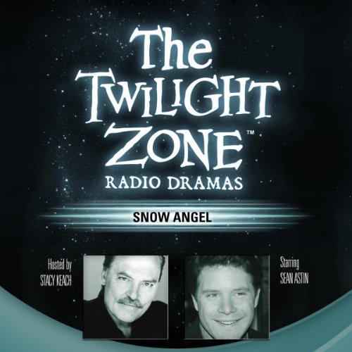 Snow Angel: The Twilight Zone Radio Dramas