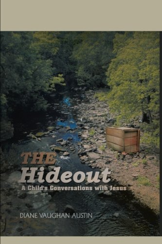 Download The Hideout: A Child's Conversations With Jesus PDF