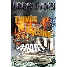 CORRUPTION: Things Falling Apart