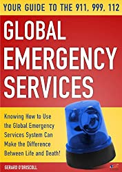Your Guide to the 911,999, 112 Global Emergency Services: Call 911 now emergencies do not happen very often, but when they do, you want to be ready. Learn to use the 911, 999 & 112 Emergency Servi