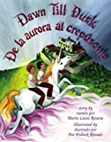 img - for Dawn Till Dusk/De la aurora al crep sculo (English and Spanish Edition) book / textbook / text book