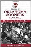 Echoes of Oklahoma Sooners Football, Triumph Books Staff, 1572438746