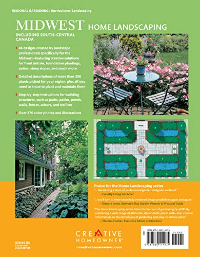 Midwest Home Landscaping, 3rd Edition: Including South-Central Canada (Creative Homeowner) 46 Landscape Designs and Over 200 Plants & Flowers Best Suited to the Region, with Step-by-Step Instructions