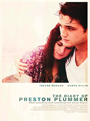 (The Diary of Preston Plummer)