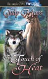 A Touch of Heat, Judy Mays, 1419950339