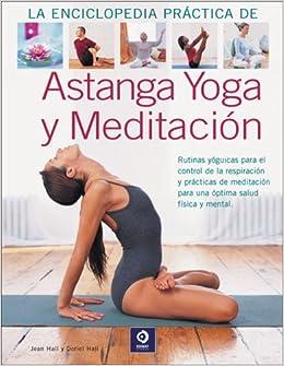 Astanga yoga y meditacion (Grandes Libros Ilustrados ...