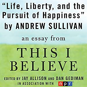 Life, Liberty, and the Pursuit of Happiness Audiobook