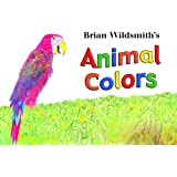 Brian Wildsmith's Animal Colors