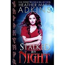 Stalked by Night (Vale Avari Novels Book 1)