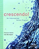 Crescendo!: An Intermediate Italian Program, Francesca Italiano, Irene Marchegiani, 0470424117