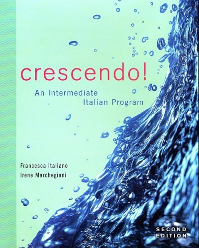 Crescendo!: An Intermediate Italian Program
