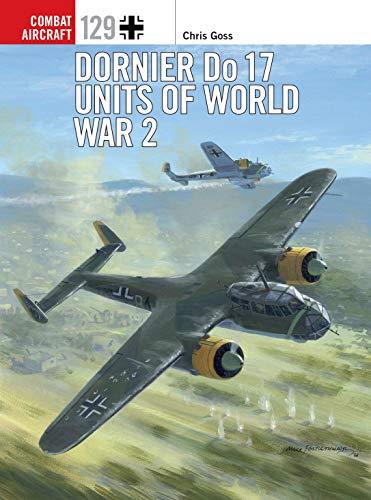 (Dornier Do 17 Units of World War 2 (Combat Aircraft Book 129))