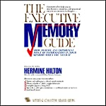 The Executive Memory Guide | Hermine Hilton