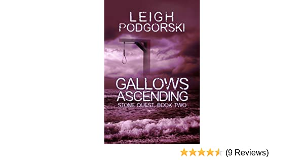 Gallows Ascending (Stone Quest Book 2)