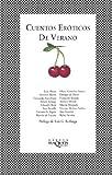 CUENTOS EROTICOS DE VERANO (Fabula (Tusquets Editores)) (Spanish Edition)