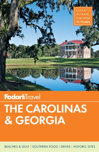 Fodor's The Carolinas & Georgia (Full-color Travel Guide)