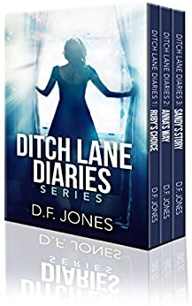 Ditch Lane Diaries: One Volume Collection by [Jones, D.F.]