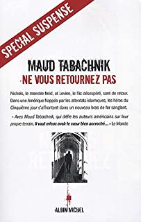 Ne vous retournez pas : roman, Tabachnik, Maud
