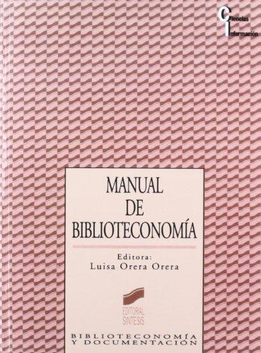 Manual de biblioteconomía: 12 (Ciencias de la información)