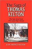 The Saga of Thomas Kelton, Jean Ardyce Kelton, 1425763308