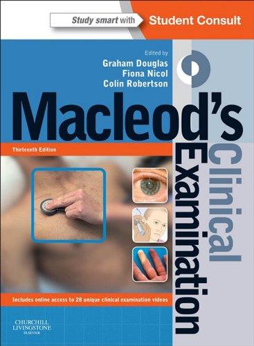 Macleod's Clinical Examination (13th 2013) [Douglas, Nicol & Robertson]