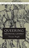 Queering Medieval Genres (The New Middle Ages)