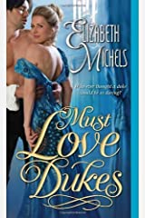 Must Love Dukes (Tricks of the Ton) by Elizabeth Michels (2014-02-04) Mass Market Paperback