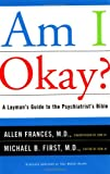 Am I Okay?, Michael B. First and Allen Frances, 0684859610