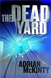 The Dead Yard: A Novel (Michael Forsythe Book 2)